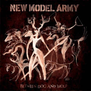 New Model Army – Between Dog and Wolf (Attack Attack)