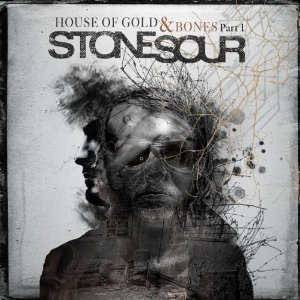 Stone Sour - House of Gold & Bones - Part 1 (Roadrunner)