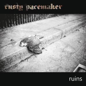 RustyPacemaker–Ruins