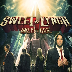 Sweet&Lynch–OnlytoRise