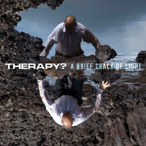 Therapy? – A Brief Crack Of Light (Blast)