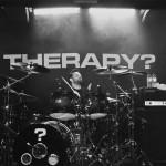 Therapy? April 23rd, Òran Mór, Glasgow, Scotland