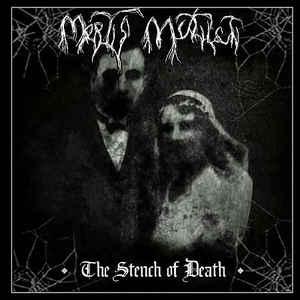 Mortis Mutilati – The Stench of Death